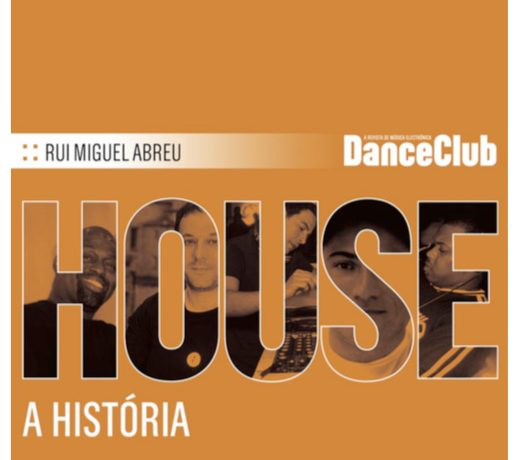 A História da House Music – eBook para download gratuito!